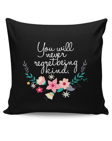 Kindness is love Quotes Cushion Cover Online India