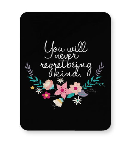 Kindness is love Quotes Mousepad Online India