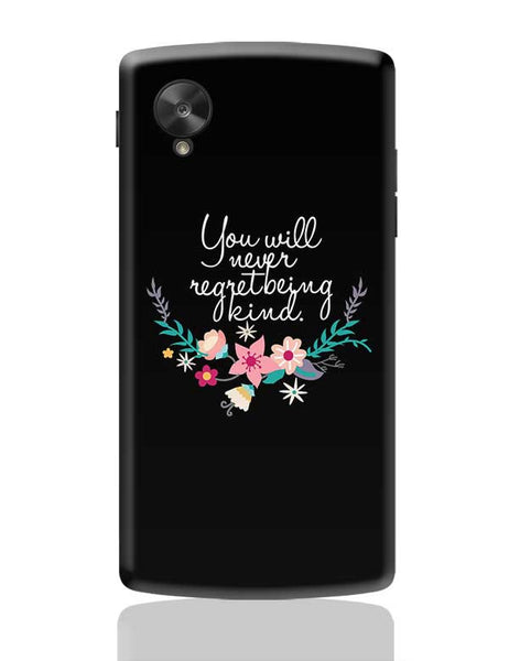 Kindness is love Quotes Google Nexus 5 Covers Cases Online India