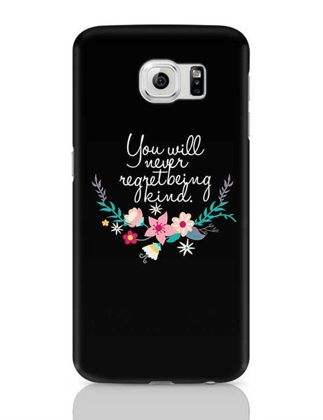 Kindness is love Quotes Samsung Galaxy S6 Covers Cases Online India