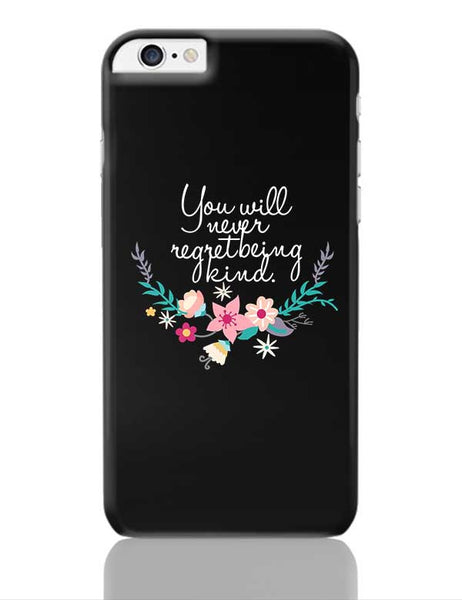 Kindness is love Quotes iPhone 6 Plus / 6S Plus Covers Cases Online India