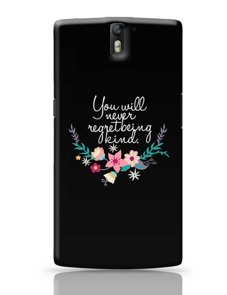 Kindness is love Quotes OnePlus One Covers Cases Online India