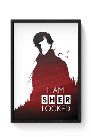 I am sherlocked Framed Poster Online India