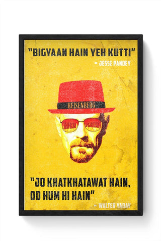 I Am The One Who Knocks Framed Poster Online India
