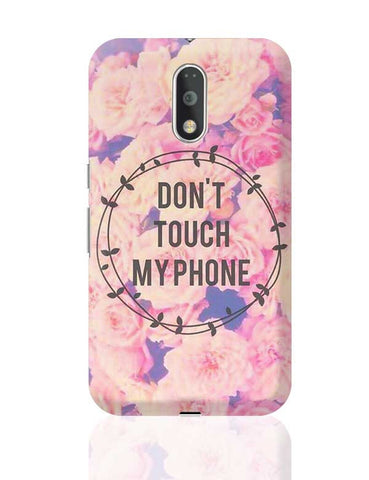 DON'T TOUCH MY PHONE Moto G4 Plus Online India