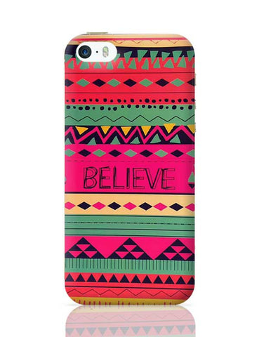 #BELIEVE iPhone 5/5S Covers Cases Online India