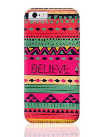 #BELIEVE iPhone 6 / 6S Covers Cases