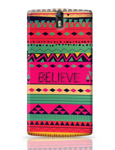 #BELIEVE OnePlus One Covers Cases Online India