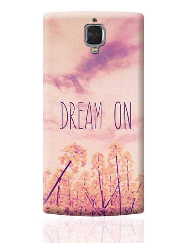 DREAM ON OnePlus 3 Covers Cases Online India
