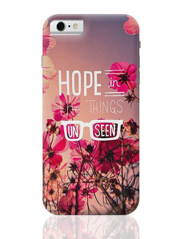 HOPE IS A GOOD THING ! iPhone 6 / 6S Covers Cases