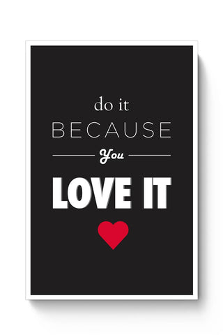 YOU LOVE IT! Poster Online India