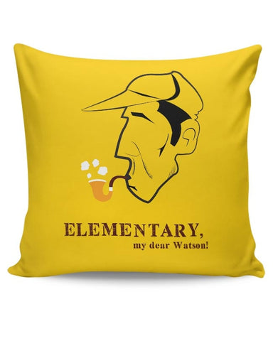 Elementary, My Dear Watson! Cushion Cover Online India