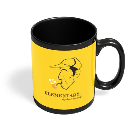 Elementary, My Dear Watson! Black Coffee Mug Online India