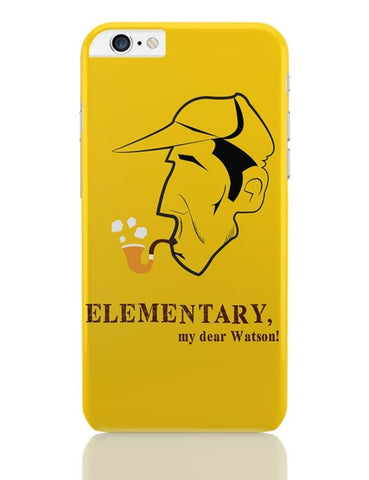 Elementary, My Dear Watson! iPhone 6 Plus / 6S Plus Covers Cases Online India