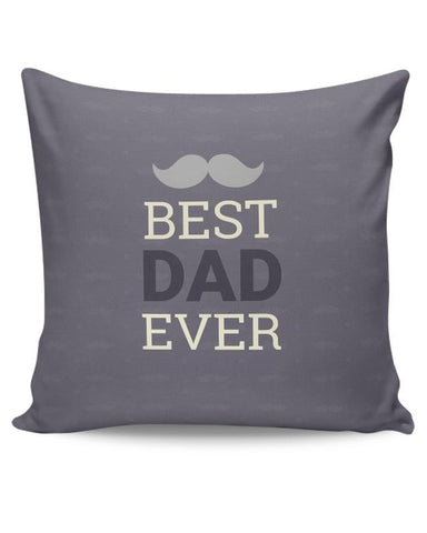 Best Dad Ever Cushion Cover Online India