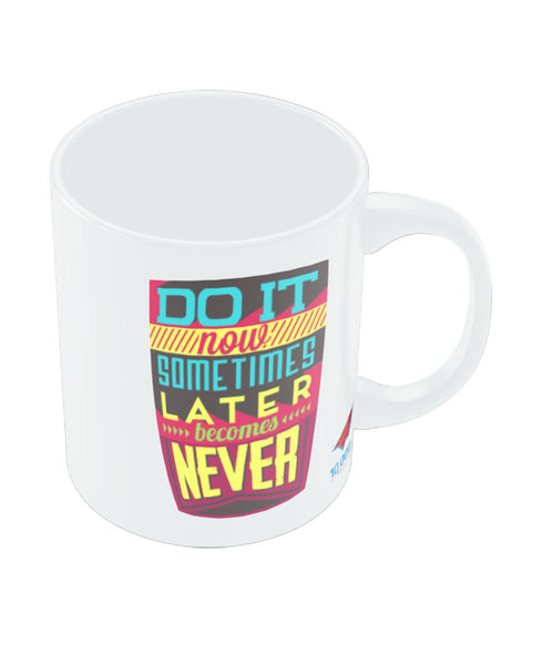 NASSCOM Do it Now Motivational Quote Mug