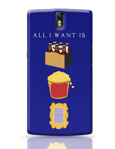 All I Want OnePlus One Covers Cases Online India