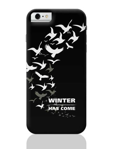 Winter Has Come iPhone 6 6S Covers Cases Online India