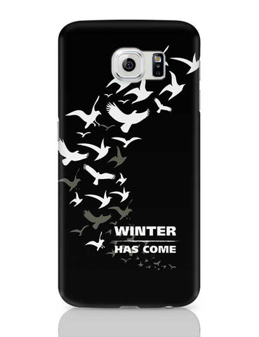 Winter Has Come Samsung Galaxy S6 Covers Cases Online India