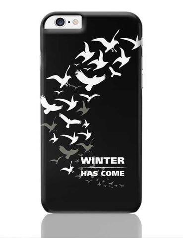 Winter Has Come iPhone 6 Plus / 6S Plus Covers Cases Online India