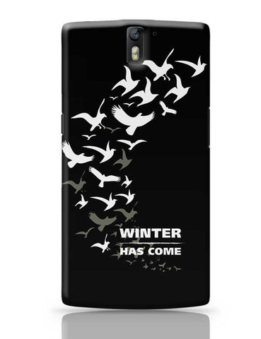 Winter Has Come OnePlus One Covers Cases Online India