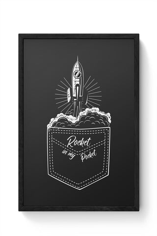 rocket in my pocket Framed Poster Online India