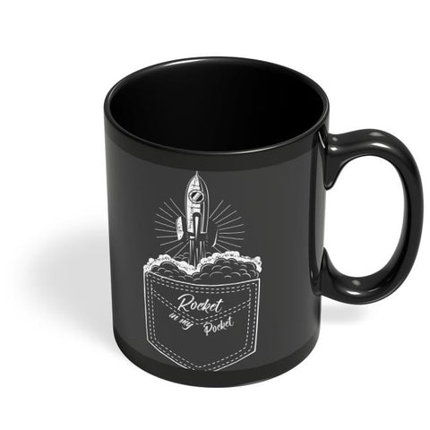 rocket in my pocket Black Coffee Mug Online India