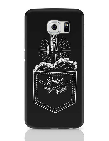 rocket in my pocket Samsung Galaxy S6 Covers Cases Online India