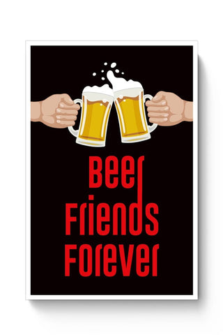 Buy Beer Friends Forever - BFF Poster