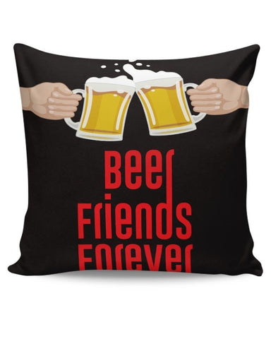 Beer Friends Forever - BFF Cushion Cover Online India