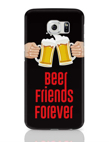 Beer Friends Forever - BFF Samsung Galaxy S6 Covers Cases Online India