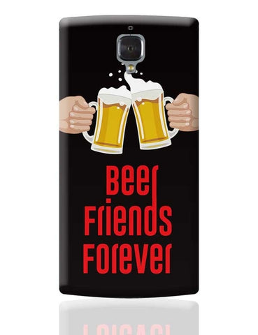 Beer Friends Forever - BFF OnePlus 3 Covers Cases Online India