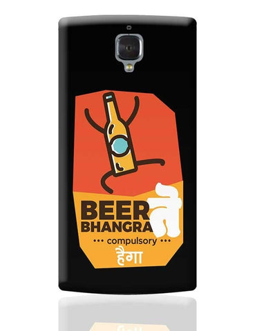 Beer Bhangra Compulsory Hoga OnePlus 3 Covers Cases Online India