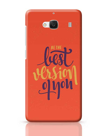 Be the Best Version of You Redmi 2 / Redmi 2 Prime Covers Cases Online India