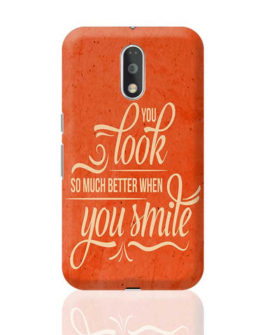 You Look Better When you Smile Moto G4 Plus Online India