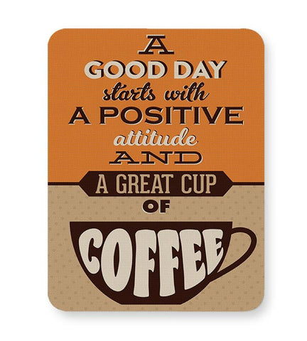 Positive Attitude and Cup of Coffee Mousepad Online India