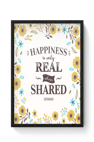 Happiness is Real when Shared Framed Poster Online India