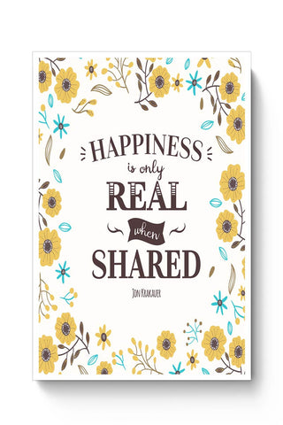 Buy Happiness is Real when Shared Poster
