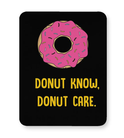 DONUT KNOW, DONUT CARE Mousepad Online India