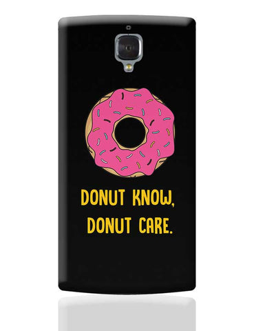 DONUT KNOW, DONUT CARE OnePlus 3 Covers Cases Online India