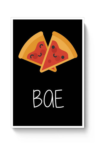 Pizza is my BAE Poster Online India