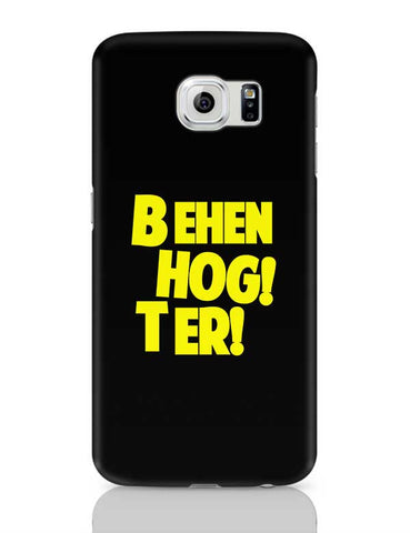 BEHEN HOGI TERI Samsung Galaxy S6 Covers Cases Online India
