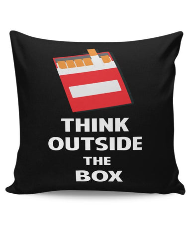 Think Outside the Box - Cigarette Cushion Cover Online India