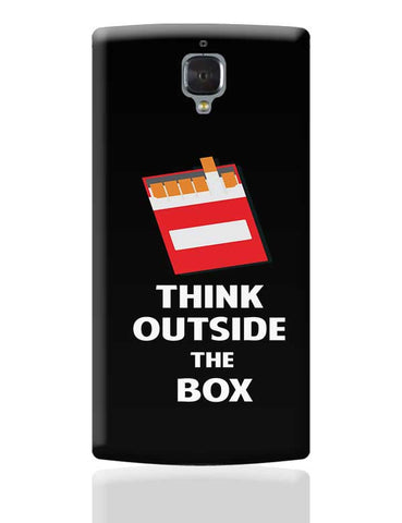 Think Outside the Box - Cigarette OnePlus 3 Covers Cases Online India