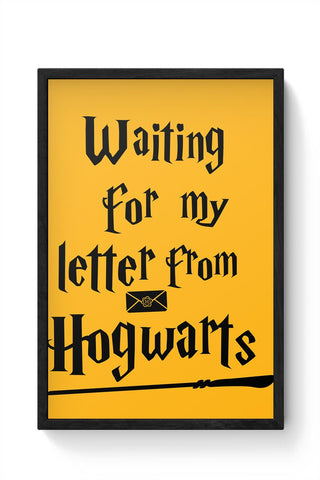 WAITING FOR MY LETTER FROM HOGWARTS Framed Poster Online India