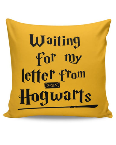 WAITING FOR MY LETTER FROM HOGWARTS Cushion Cover Online India