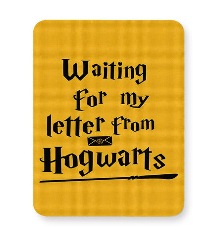 WAITING FOR MY LETTER FROM HOGWARTS Mousepad Online India