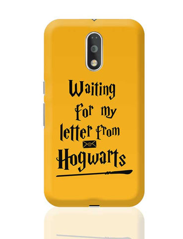 WAITING FOR MY LETTER FROM HOGWARTS Moto G4 Plus Online India