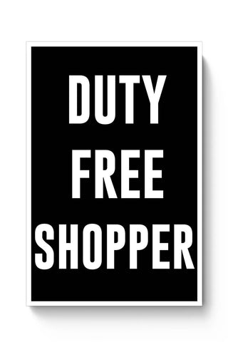 Buy DUTY FREE SHOPPER Poster