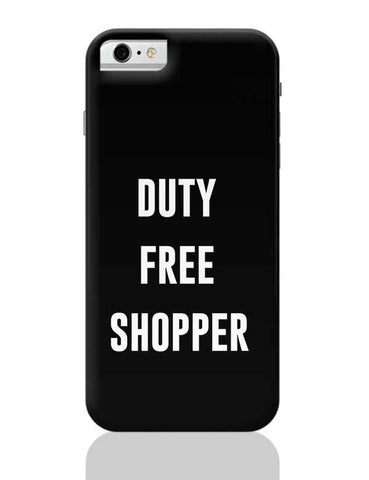 DUTY FREE SHOPPER iPhone 6 / 6S Covers Cases